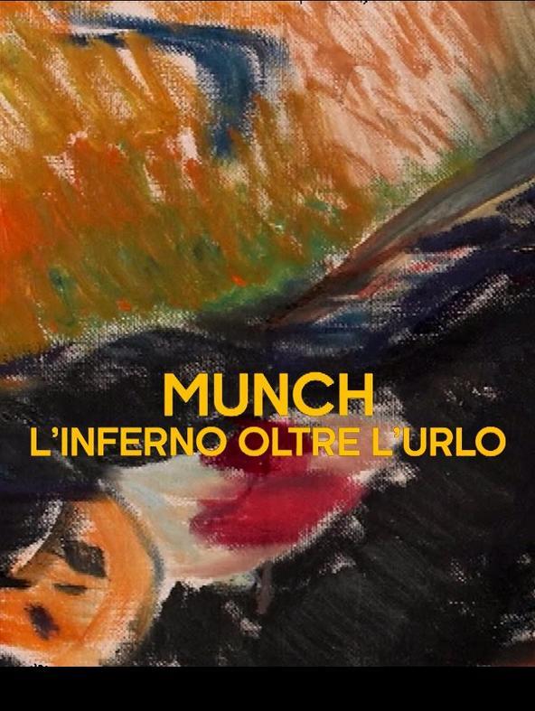 Munch - L'inferno oltre L'Urlo