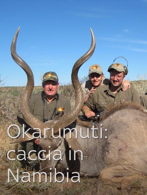 Okarumuti: caccia in Namibia