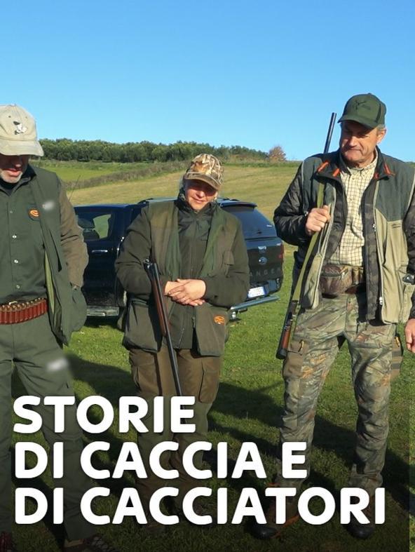 Storie di caccia e cacciatori 1