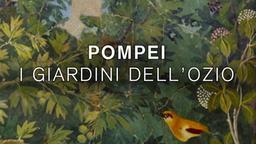 Pompei - I giardini dell'ozio