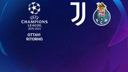 Juventus - Porto. Ottavi Ritorno