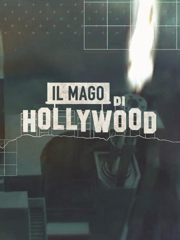 S1 Ep8 - Il mago di Hollywood