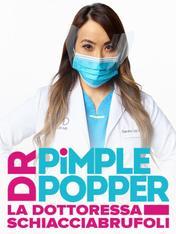 S3 Ep8 - Dr. Pimple Popper: la dottoressa...