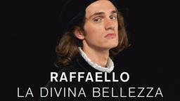 Raffaello - La divina bellezza