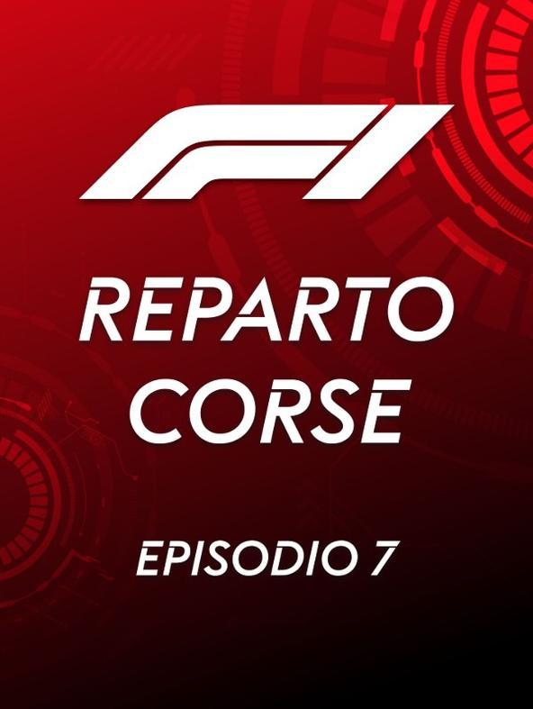 S2021 Ep7 - Reparto Corse F1