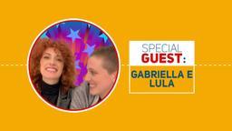 Gabriella Martinelli e Lula