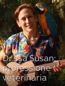 Dr.ssa Susan: missione veterinaria