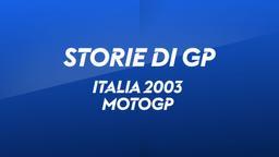 Italia, Mugello 2003. MotoGP
