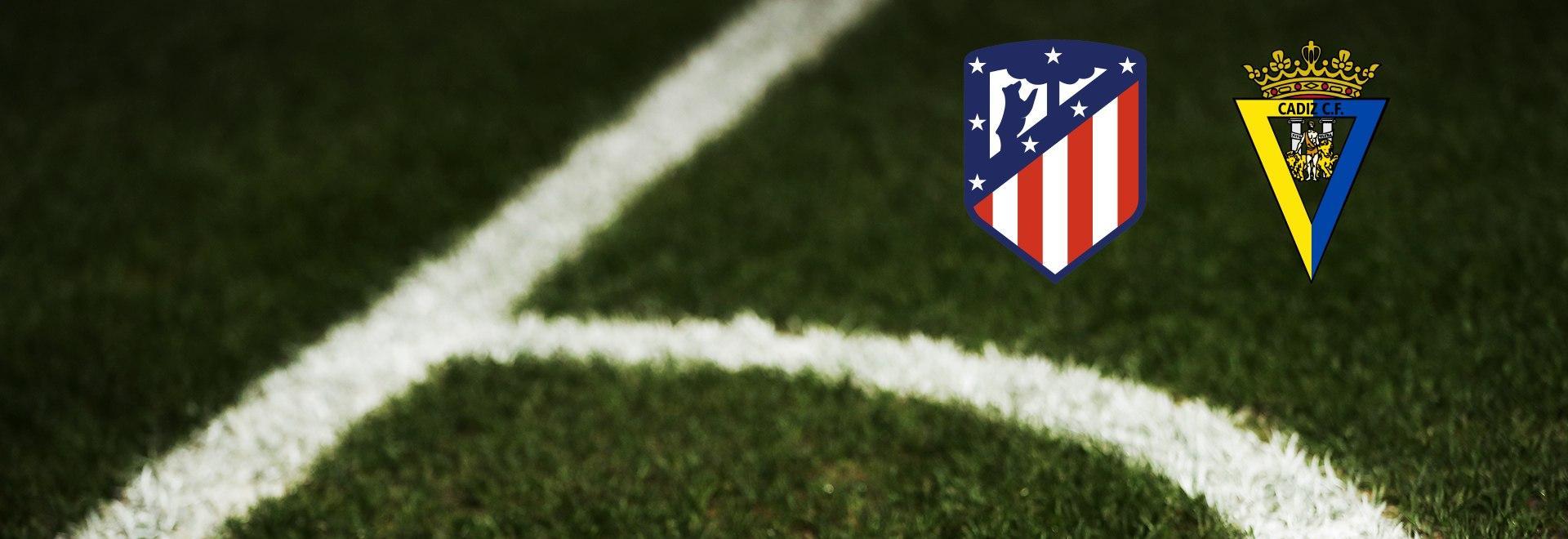 Atletico Madrid - Cadice. 9a g.