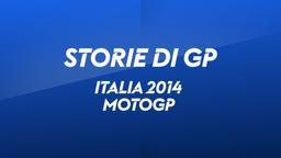 Italia, Mugello 2014. MotoGP