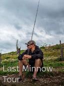 Last Minnow Tour
