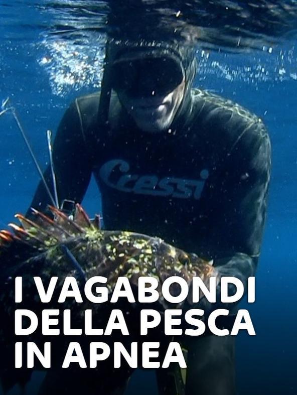 I vagabondi della pesca in apnea 4