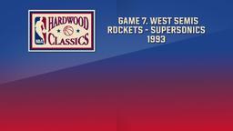 Rockets - SuperSonics 1993. Game 7. West Semis
