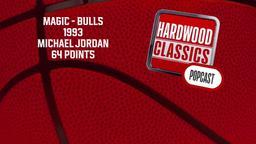 Magic - Bulls 1993 Michael Jordan 64 Points