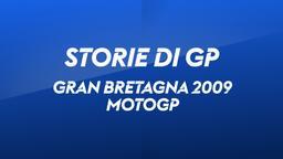G. Bretagna, Donington 2009. MotoGP
