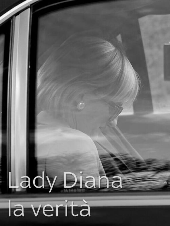 Lady Diana: la verità