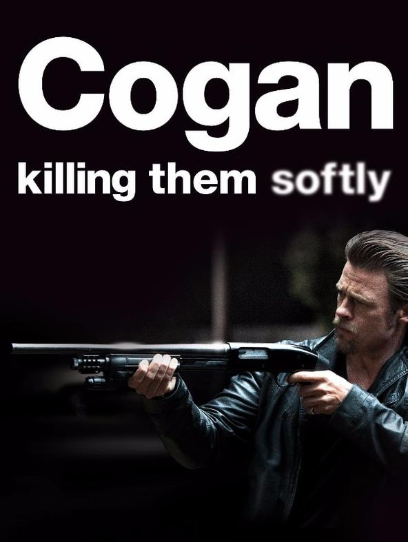 Cogan - Killing them softly