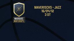 Maveriscks - Jazz 16/04/12 3 OT
