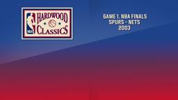 Spurs - Nets 2003. Game 1. NBA Finals