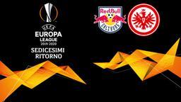 Salisburgo - Eintracht F. Sedicesimi Ritorno