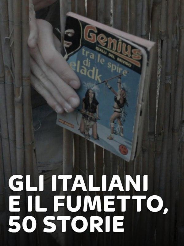 Gli italiani e il fumetto, 50 storie