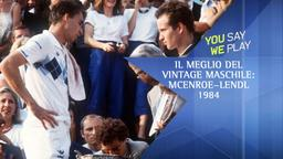Il meglio del vintage maschile: McEnroe-Lendl 1984