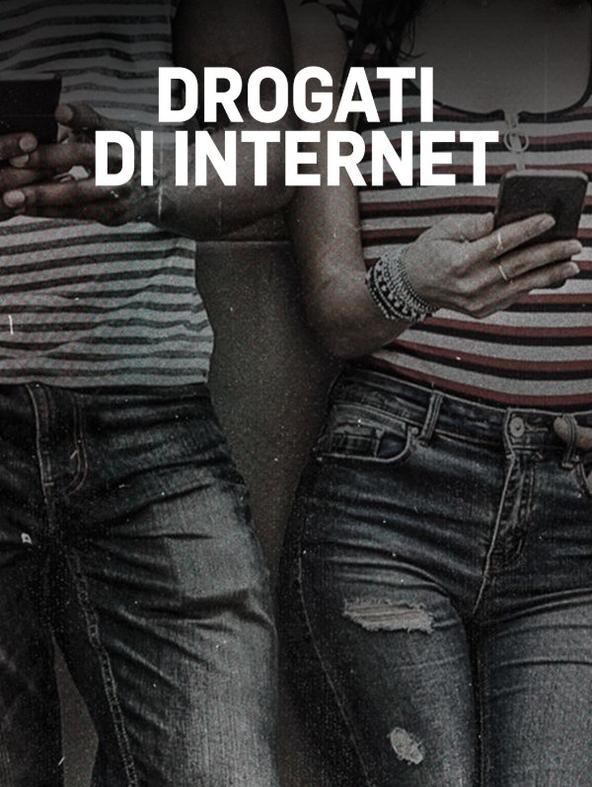 Drogati di Internet