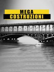 S1 Ep3 - Mega-Costruzioni