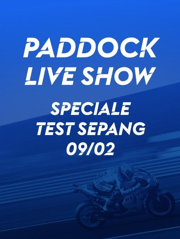 Paddock Live Show - Speciale Test...