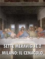 Milano: il Cenacolo