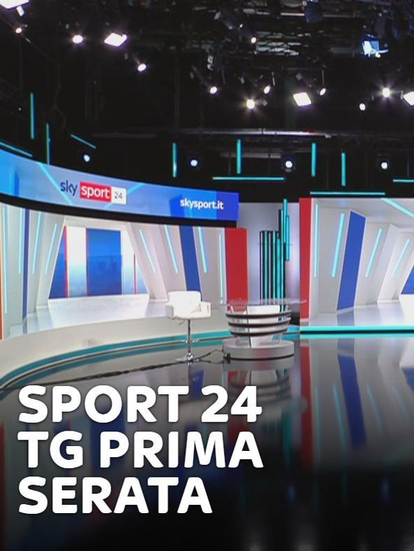 Sport 24 TG Prima Serata