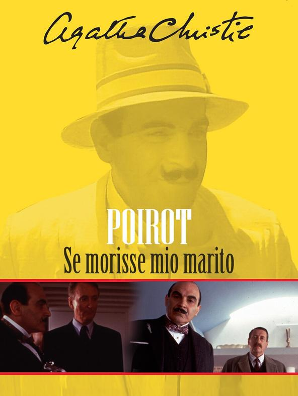 Poirot: Se morisse mio marito