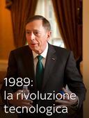 1989: la rivoluzione tecnologica