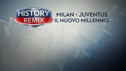 Milan-Juventus Il nuovo Millennio
