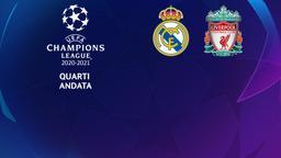 Real Madrid - Liverpool. Quarti Andata