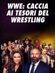 S1 Ep5 - WWE: Caccia ai tesori del wrestling