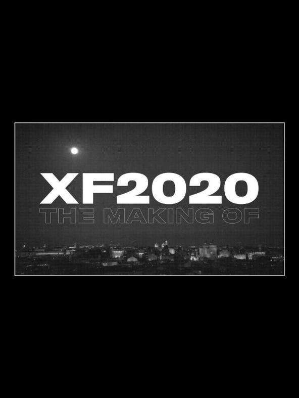 XF 2020 The Making of