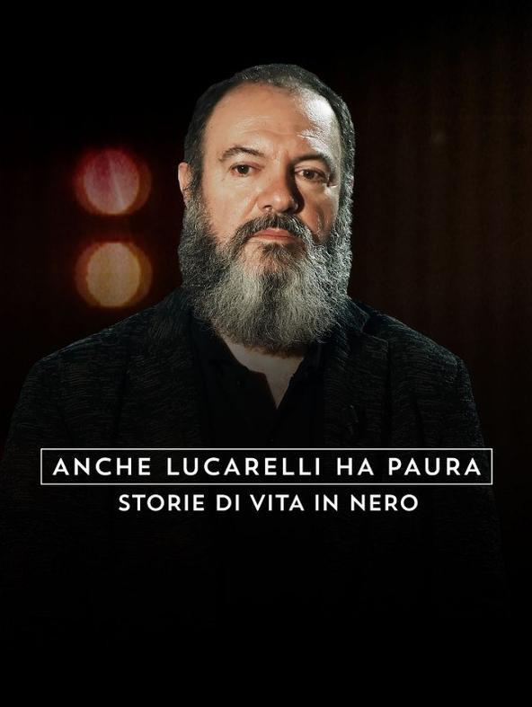 Anche Lucarelli ha paura
