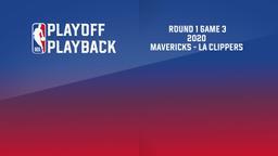 2020: Mavericks - La Clippers. Round 1 Game 3
