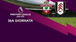 Southampton - Fulham. 36a g.