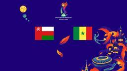 Oman - Senegal