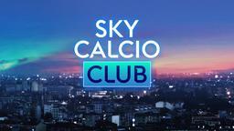 Sky Calcio Club - Stag. 2021 Ep. 10 - 10a g.