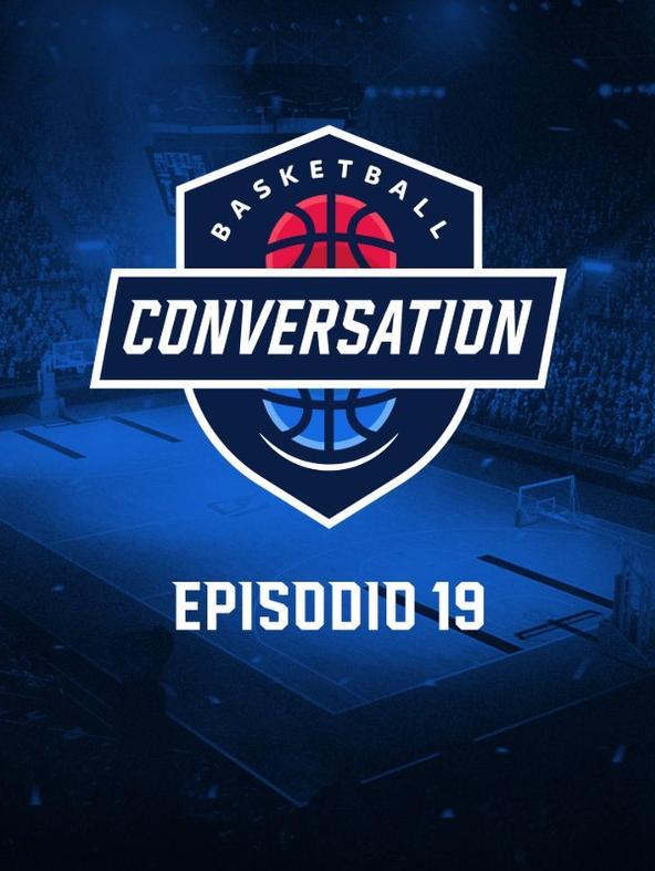 S2021 Ep19 - Basketball Conversation
