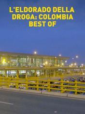 S2 Ep3 - L'Eldorado della droga: Colombia...