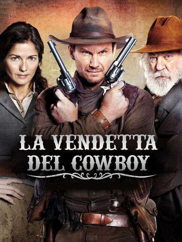 La vendetta del cowboy
