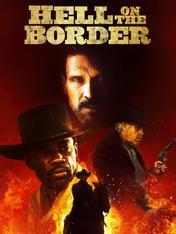 Hell on the Border - Cowboy da leggenda