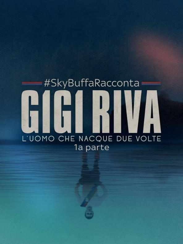 #SkyBuffaRacconta Gigi Riva Ep. 1
