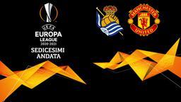 Real Sociedad - Manchester United. Sedicesimi Andata