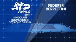 Federer - Berrettini. Singolare. Round Robin. Sessione diurna