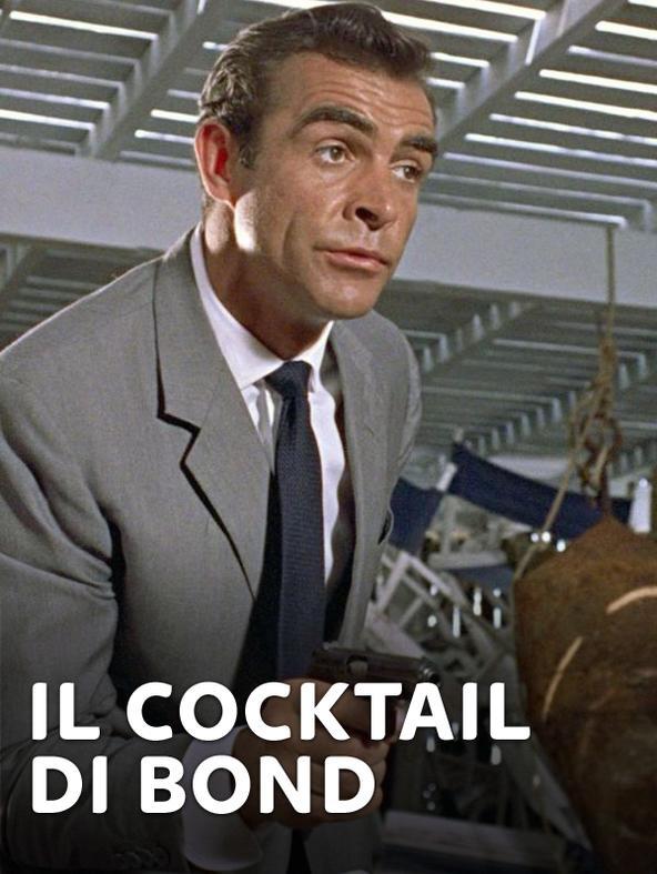 Il cocktail di Bond